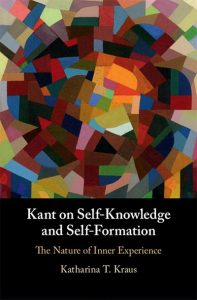Kant on Self-Knowledge and Self-Formation - The Nature of Inner Experience