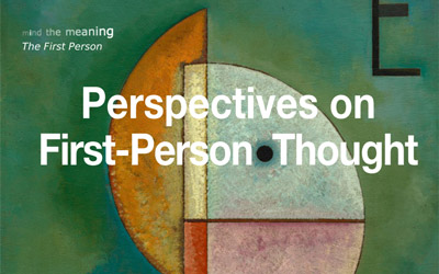 Workshop Perspectives on First-Person Thought, University of Mannheim